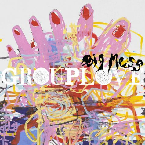 """Cameron's corner, Grouplove: """"Big Mess"""" disappoints"""